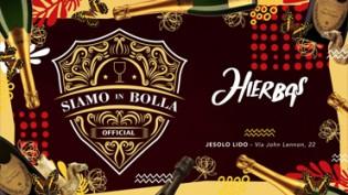 Hierbas - Jesolo Lido | Siamo in Bolla!