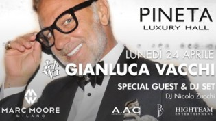 Special Guest Gianluca Vacchi @ discoteca Pineta