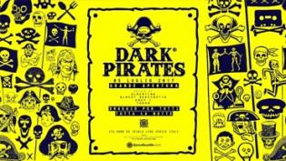 Dark Pirates   Opening Party, il mercoledì de il Muretto