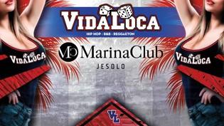 Vida Loca Party @ Marina Club!