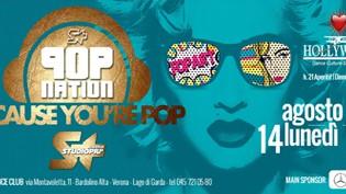 Lunedì: Because you are Pop @ discoteca Hollywood