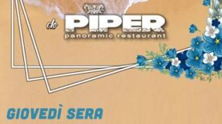 Piper bar restaurant & more al Giovedì Sera!
