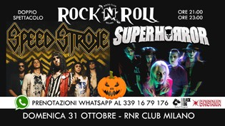 Halloween Night with Speed Stroke & Superhorror, RNR Club