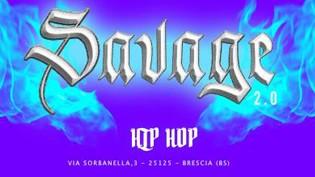 Savage 2.0 @ Molo, Brescia