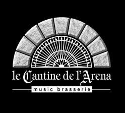 Le Cantine De l'Arena Music Brasserie