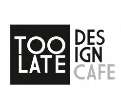 Too Late Design Cafè