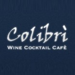 Colibrì Wine Cocktail Cafè
