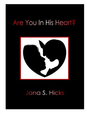 Are You In His Heart?