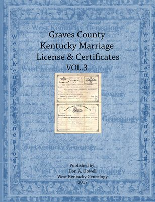 VOL3 GRAVES COUNTY KENTUCKY MARRIAGE RECORDS