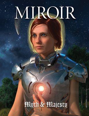 MIROIR MAGAZINE • Myth & Majesty • John Brophy