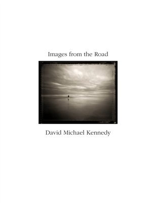 On The Road Photographs by David Michael Kennedy