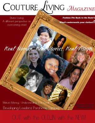 Out with the Old...In with the New!  Real Women, Real Stories, Real Vision!
