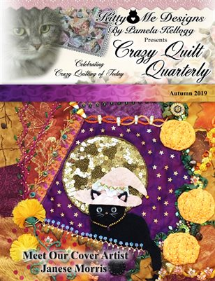 Crazy Quilt Quarterly Magazine Autumn 2019