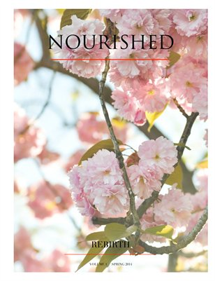 NOURISHED ISSUE 1 Spring 2014
