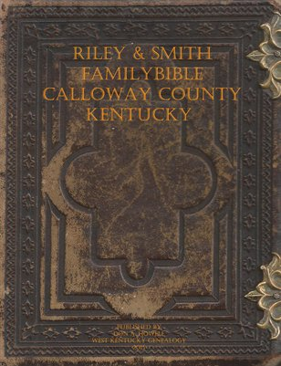 Riley & Smith Family Bible, Calloway County, Kentucky