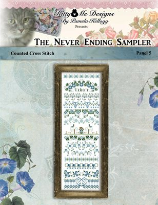 The Never Ending Sampler Panel 5 Cross Stitch Pattern