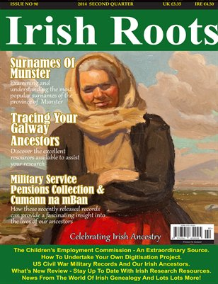 Irish Roots Magazine - Issue No 90