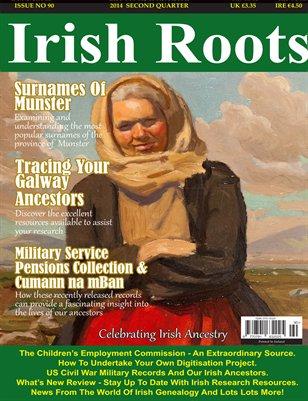 Irish Roots Magazine - Issue No 90