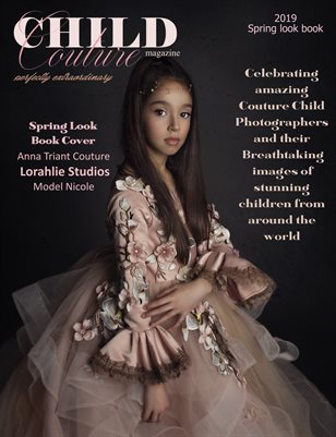 CHILD COUTURE MAGAZINE 2019 SPRING LOOK BOOK