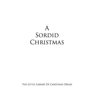 A Sordid Christmas