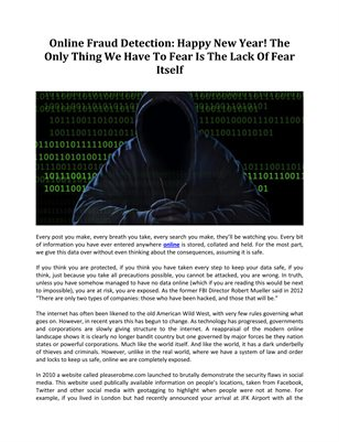 Online Fraud Detection: Happy New Year! The Only Thing We Have To Fear Is The Lack Of Fear Itself
