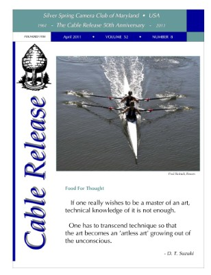 April 2011 Cable Release, Vol. 52, No. 8