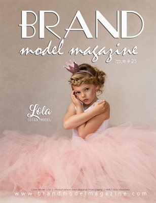 Brand Model Magazine  Issue # 25