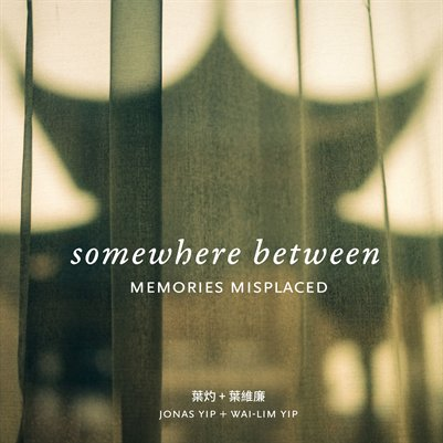 somewhere between : memories misplaced