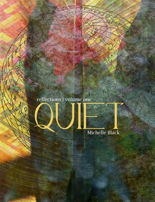 Quiet: Reflections | Volume One