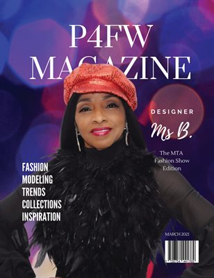 2021 P4FW Magazine - MTA Fashion Show Edition Featuring BGals Couture