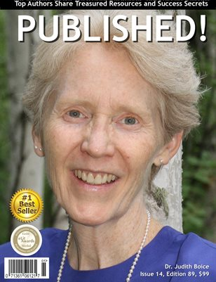 PUBLISHED! #14 featuring Dr. Judith Boice