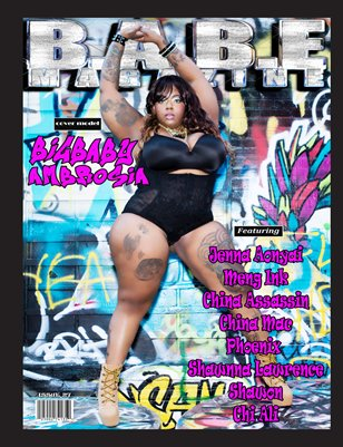 27th Issue Of B.A.B.E. MAGAZINE with cover model BigBaby Ambrosia