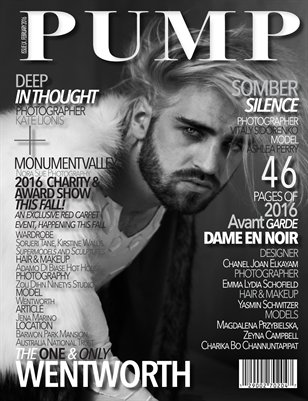PUMP Magazine Black & White Edition Issue 60 Featuring Wentworth