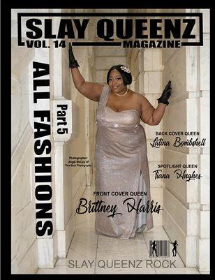 Slay Queenz Magazine Vol.14 ALL 'FASHIONS' Pt.5