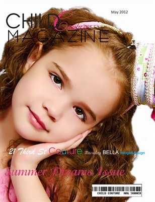 Child Couture Magazine Summer Dreams Issue May 2012