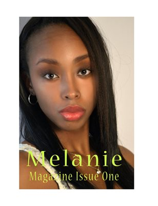 Melanie Magazine Issue One