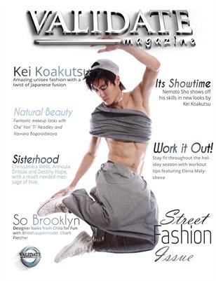Validate Magazine - Street Fashion Issue