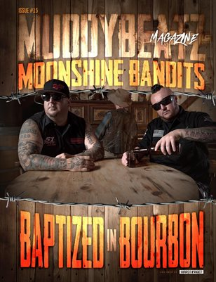 Muddy Beatz Magazine Issue #15 Moonshine Bandits / Boondox Dual Cover