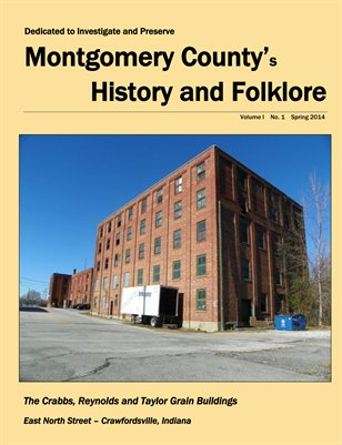 Montgomery County History and Folklore Vol 1, No. 1 Spring 2014. PB