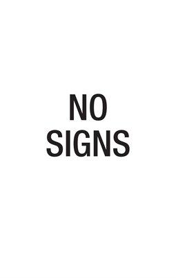 NO SIGNS