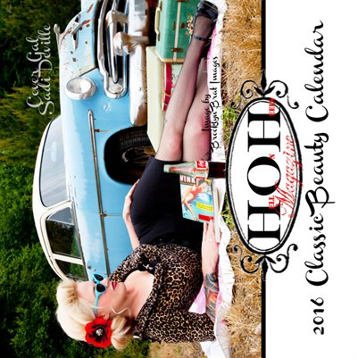 2016 Hell on Heels Magazine Classic Beauty Calendar