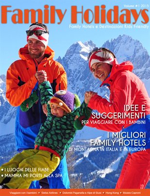 Family Holidays - Inverno // Winter 2014-2015