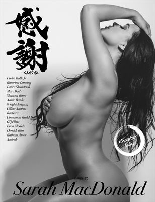 Kansha Magazine Chapter 3 ft. Sarah Macdonald