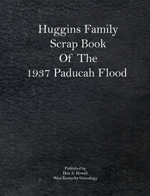 Huggins Family Scrap Book of the 1937 Paducah Flood