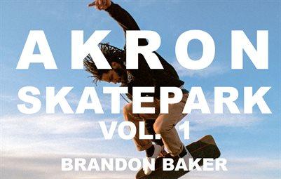Akron Skatepark Vol. 1