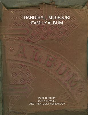 HANNIBAL, MISSOURI FAMILY ALBUM