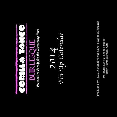 Gorilla Tango Burlesque 2014 Calendar