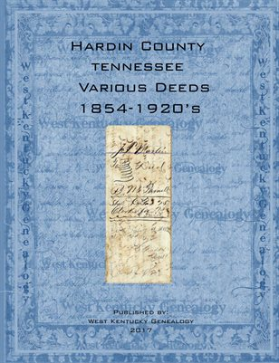 Various 1854-1920's Deeds from Hardin County, Tennessee
