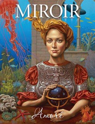 MIROIR MAGAZINE • Amoré • Madeline von Foerster