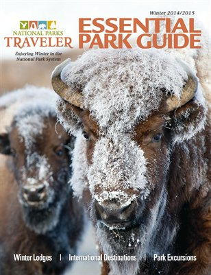 National Parks Traveler Essential Park Guide, Winter '14